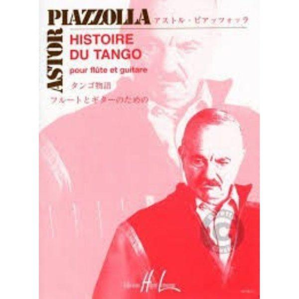 EDITIONS HENRY LEMOINE: PIAZZOLLA. HISTOIRE DU TANGO